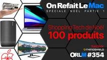 Shopping Tech de Noël - 100 Produits ! ⎥ORLM-354 (Partie 1)