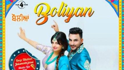 Deep Dhillon Jaismeen Jassi Live   Boliyan (OFFICIAL VIDEO)   Latest Punjabi song 2019