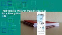 Full version  Water in Plain Sight: Hope for a Thirsty World  Best Sellers Rank : #2
