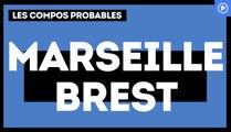 OM-Brest : les compos probables