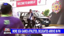More SEA Games athletes, delegates arrive in PH