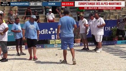 Huitième MANGIANTINI vs DURK : Europétanque des Alpes-Maritimes 2019