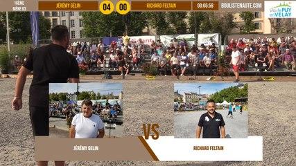 16ème tête-à-tête Richard FELTAIN vs Jérémy GELIN : Le Puy en Velay été 2019