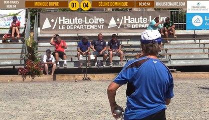 Demi-finale tête-à-tête féminin Monique DUPRE vs Céline DOMINIQUE : Le Puy-en-Velay été 2019