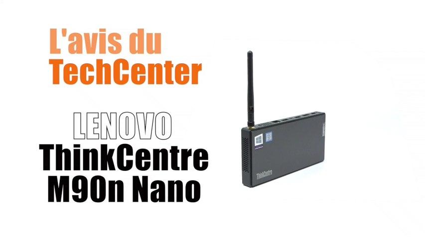 En direct du TechCenter Celeris; le ThinkCentre M90 N(ano)