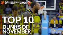 Turkish Airlines EuroLeague, Top 10 Dunks of November!