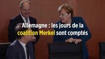Allemagne : les jours de la coalition Merkel sont comptés