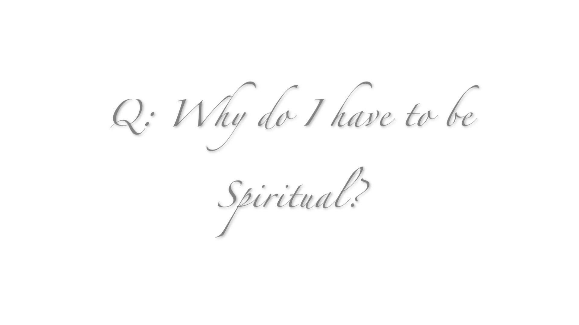 Why do I have to be spiritual? | Spiritual Quest | EP 03 | Spirituality 101 Web Series | KrsnaKnows