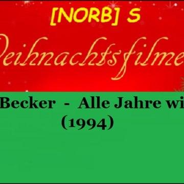 Fam. Heinz Becker - Alle Jahre wieder (1994)