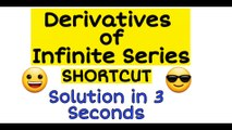 Derivatives  of Infinite Series | Shortcut | Differentiation of Infinite Series | Maths Tricks | NDA | JEE | EAMCET | CETs | part2