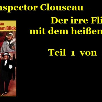 Inspektor Clouseau - Der irre Flic mit dem heissen Blick (1978) Teil 1 von 2