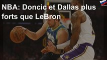 NBA: Doncic et Dallas plus forts que LeBron