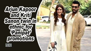 Arjun Kapoor and Kriti Sanon twin in ethnic for 'Panipat' promotions