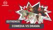 Estrenos y Más | Comedia Vs. Drama