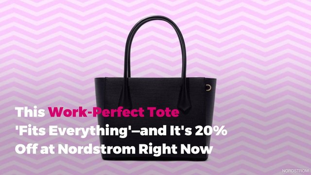 This Work-Perfect Tote 'Fits Everything'—and It's 20% Off at Nordstrom Right Now