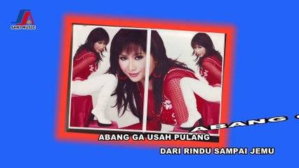 Bang Toyib Ga Usah Pulang - Ade Irma ( Official Lyric Video )