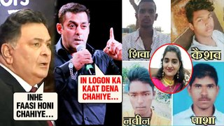 Rishi Kapoor, Salman Khan Angry Reaction On Hyderabad Priyanka Reddy Case