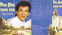 Tiếng hát TUẤN VŨ - Khu Phố Ngày Xưa - Nhạc Vàng Xưa Huyền Thoại Tuấn Vũ (NĐBD Gold 26)