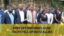 Keep off Matiang'i, Gusii youths tell Ruto allies
