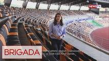 Brigada: Paghahanda para sa SEA Games 2019 sa bansa