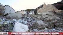 Les Mées : un immense rocher s'effondre sur des habitations