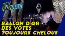 Ballon d'or : des votes toujours chelous