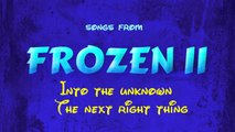 Katy Desario - Frozen 2 - Two songs - Into the unknown - The next right thing