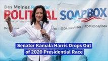 Senator Kamala Harris Drops Out of 2020 Presidential Race