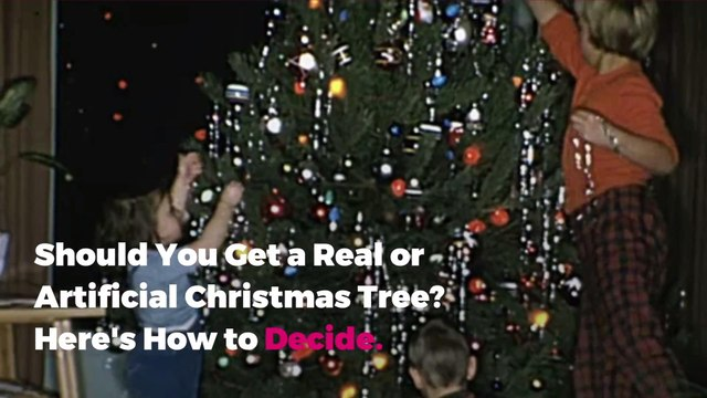 Should You Get a Real or Artificial Christmas Tree? Here's How to Decide