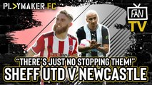 "Fan TV | Sheffield United v Newcastle: ""Blades for the Champions League"""
