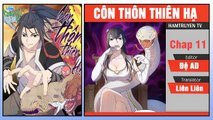 Côn Thôn Thiên Hạ Chap 11