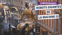 [CH] Los robots gigantes de La Machine (I)