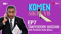 Komen Sikit YB: Takiyuddin Hassan