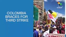 Colombia Braces For Third Strike