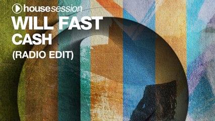 Will Fast - Cash (Radio Edit)