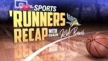 'Runners Recap (SE 2, EP 4): Coming Off a Tough Loss; Progression of Guard Czar Perry