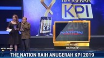 The Nation Metro TV Raih Anugerah KPI 2019