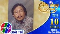 Chân dung cuộc tình Mùa 3 - Tập 10 FULL: Nhạc sĩ Ngô Thụy Miên