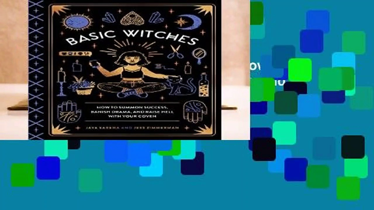 About For Books  Basic Witches: How to Summon Success, Banish Drama, and Raise Hell with Your
