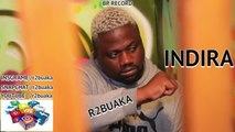 #R2BUAKA #RACHIDAY - INDIRA