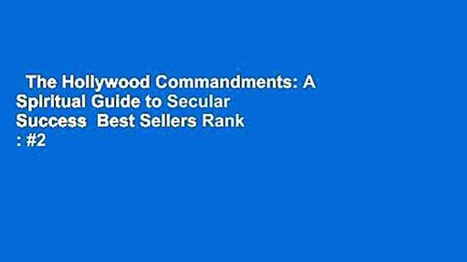 The Hollywood Commandments: A Spiritual Guide to Secular Success  Best Sellers Rank : #2