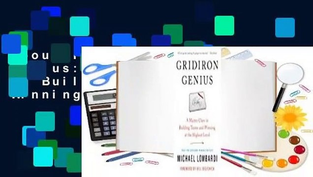 About For Books  Gridiron Genius: A Master Class in Building Teams and Winning at the Highest