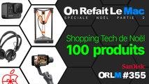 Shopping Tech de Noël - 100 Produits ! ⎥ORLM-355 (Partie 2)