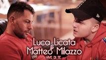 Luca Licata Ft. Matteo Milazzo - Vive di te (Ufficiale 2019)