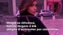 """Nabilla Vergara gênée par sa cicatrice de césarienne : """"J'ai du mal à la toucher"""""""