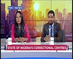 Deplorable state of Nigeria's Correctional Centres