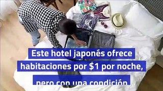 Este hotel japonés ofrece habitaciones por $1 por noche, pero con una condición