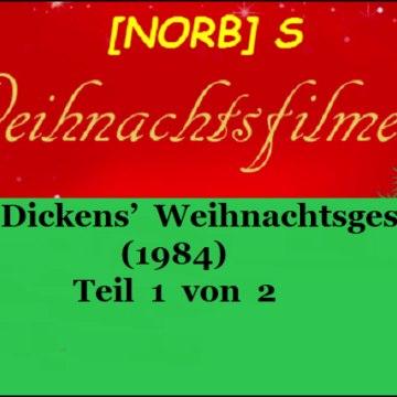 Charles Dickens' Weihnachtsgeschichte (1984) Teil 1 von 2