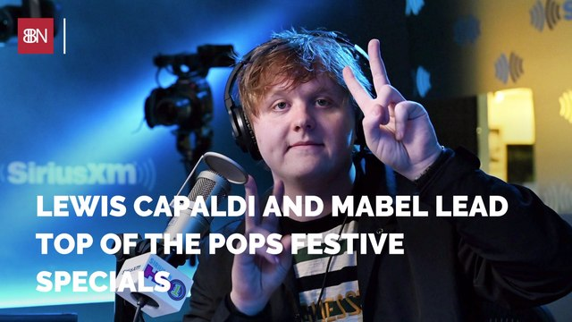 Lewis Capaldi and Mabel Get Festival Specials