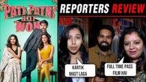 Pati Patni Aur Woh HONEST Reporters REVIEW ⭐⭐⭐ | Kartik Aaryan, Ananya Panday, Bhumi Pednekar